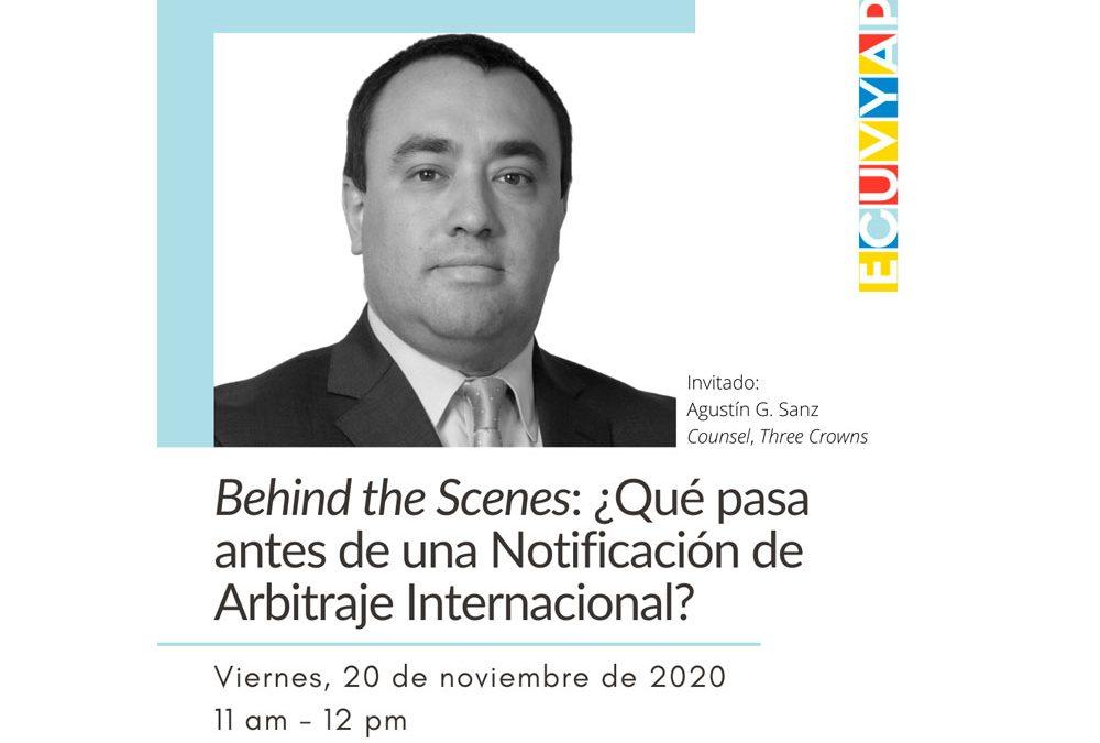 Behind the Scenes: ¿Qué pasa antes de una Notificación de Arbitraje Internacional?